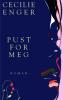 PUST FOR MEG
