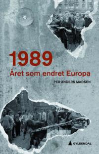 1989 - ÅRET SOM ENDRET EUROPA