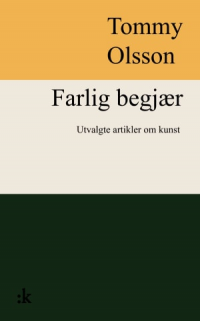 FARLIG BEGJÆR
