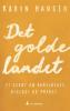 DET GOLDE LANDET