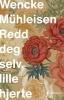 REDD DEG SELV, LILLE HJERTE