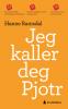 JEG KALLER DEG PJOTR (PB)