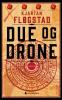 DUE OG DRONE (PB)