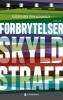 FORBRYTELSER, SKYLD, STRAFF
