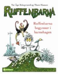 RUFFENBARNA BEGYNNER I BARNEHAGEN