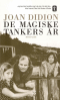 DE MAGISKE TANKERS ÅR - MEMOARER (HFT)