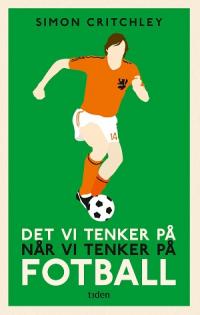 DET VI TENKER PÅ NÅR VI TENKER PÅ FOTBALL