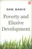 POVERTY AND ELUSIVE DEVELOPMENT