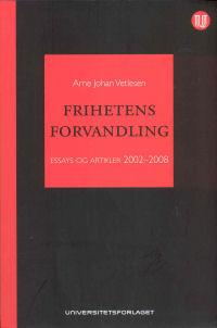 FRIHETENS FORVANDLING