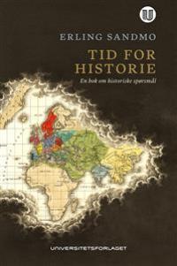 TID FOR HISTORIE