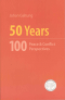 50 YEARS - 100 PEACE & CONFLICT PERSPECTIVES