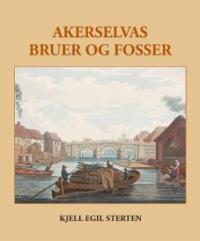 AKERSELVAS BRUER OG FOSSER