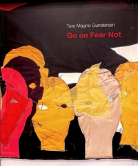 GO ON FEAR NOT