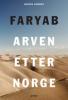 FARYAB - ARVEN ETTER NORGE