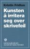 KUNSTEN Å IRRITERA SEG OVER SKRIVEFEIL