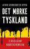 DET MØRKE TYSKLAND