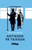 ANTIKKEN PÅ TRIKKEN