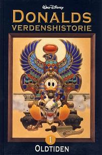 DONALDS VERDENSHISTORIE 01 - OLDTIDEN
