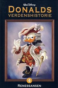DONALDS VERDENSHISTORIE 04 - RENESSANSEN