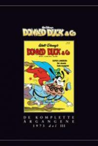 DONALD DUCK & CO - DE KOMPLETTE ÅRGANGENE 1973 DEL III