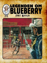 LEGENDEN OM BLUEBERRY (SC) 01 - FORT NAVAJO