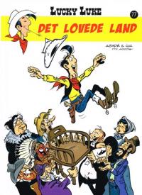 LUCKY LUKE 77 - DET LOVEDE LAND