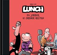 LUNCH (BOK 06) - DU JOBBER, VI ORDNER RESTEN