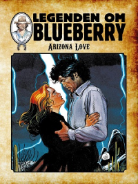LEGENDEN OM BLUEBERRY (SC) 08 - ARIZONA LOVE