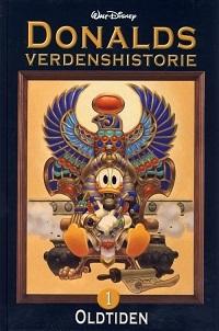 DONALDS VERDENSHISTORIE 01 (SC) - OLDTIDEN