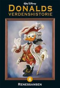 DONALDS VERDENSHISTORIE 04 (SC) - RENESSANSEN