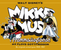 MIKKE MUS I FREMMEDLEGIONEN - DE ORIGINALE AVISSTRIPENE 1935 - 1937