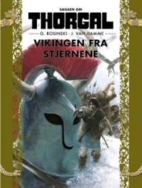 SAGAEN OM THORGAL 01 - VIKINGEN FRA STJERNENE