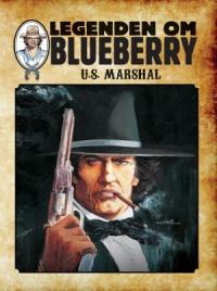 LEGENDEN OM BLUEBERRY (SC) 11 - U.S. MARSHAL