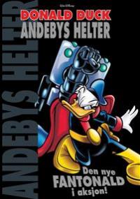 ANDEBYS HELTER 01 - DEN NYE FANTONALD I AKSON!