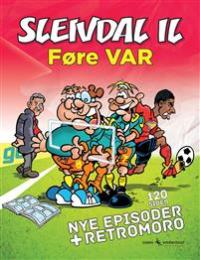 SLEIVDAL IL - FØRE VAR