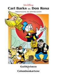 CARL BARKS OG DON ROSA - ORIGINALENE OG OPPFØLGERNE (INNB.) 06