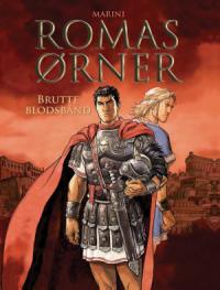 ROMAS ØRNER 02 - BRUTTE BLODSBÅND