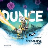 DUNCE - APOKALYPSE SNART