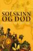 SOLSKINN OG DØD