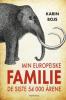 MIN EUROPEISKE FAMILE