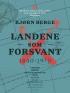 LANDENE SOM FORSVANT 1840-1970 (HFT)