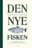 DEN NYE FISKEN