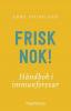FRISK NOK!