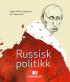 RUSSISK POLITIKK