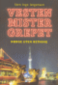 VESTEN MISTER GREPET – NORGE UTEN RETNING