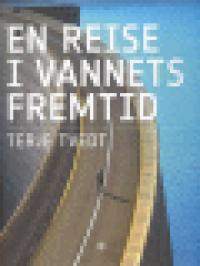 EN REISE I VANNETS FREMTID