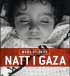 NATT I GAZA