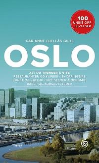 OSLO - ALT DU TRENGER Å VITE
