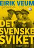 DET SVENSKE SVIKET 1940 - 1945