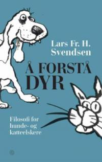 Å FORSTÅ DYR